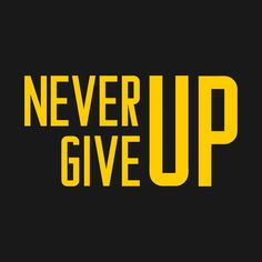 Shop never give up 14 never give up t-shirts designed by solit as well as other never give up merchandise at TeePublic. Gamer Quotes, Swag Quotes, Giving Up Quotes, Giving Up On Life, Stone Temple Pilots Albums, Relationship Paragraphs, Success Quotes, Life Quotes, Motivational Quotes