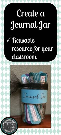 Create you own journal jar -- one you can use to provide student choice in writing workshop prompts, warm ups, or fast finisher challenges. 101 prompts.