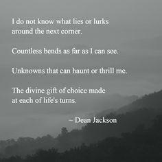 Choices ~ Dean Jackson (lifeinthenow.com)