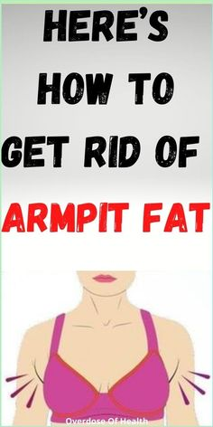 Here�s How To Get Rid of Armpit Fat Healthy Eating Quotes, Healthy Lifestyle Quotes, Herbs For Health, Good Health Tips, Health Planner, Fitness Planner, Fitness Tips, Health Is Wealth Quotes, Health Quotes