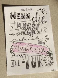 Letter Lovers Handlettering Wenn die Angst anklopft, schick die Hoffnung an die Tür about art about life quotes classroom quotes decals quotes decals kitchen quotes decals office Diy Letters, Good Day Song, Angst, Bible Art, In Writing, Chalk Art, Journal Cards, Art Sketches, Wise Words