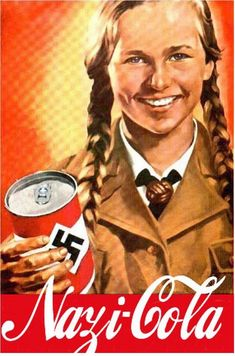 1936 OLYMPICS, Berlin - Nazi-Cola poster - Coca-Cola was thh official sponsor of the Summer Games • CC also partially financed Nazi party through ads in Nazi newspapers