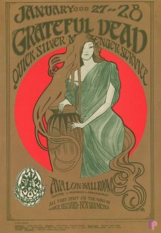 Grateful Dead at Avalon Ballroom 1/27-28/67 by Stanley Mouse & Alton Kelley