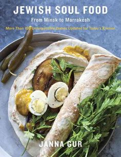 Jewish Soul Food: From Minsk to Marrakesh: More Than 100 Unforgettable Dishes Updated for Today's Kitchen
