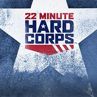 Image result for 22 minute hard corps