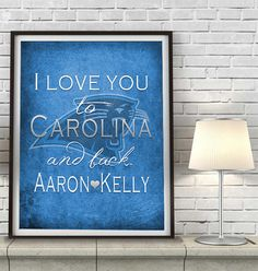 "Carolina Panthers inspired personalized ""I Love You to Carolina and Back"" ART PRINT parody - Unframed"