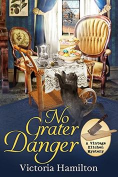 No Grater Danger by Victoria Hamilton is the A Vintage Kitchen Mystery. Jaymie has a new case when an attempt is made on Lois Perry's life. See what I thought of this new cozy mystery. Got Books, I Love Books, Books To Read, Mystery Novels, Mystery Series, Historical Romance Authors, Historical Quotes, Romance Novels, Teen Party Games