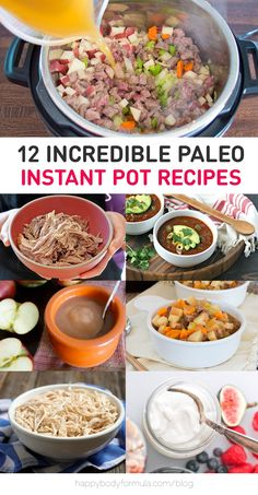 12 Incredible & Simple Paleo Instant Pot Recipes - from hearty mains to simple desserts and bone broth to make in your pressure cooker.