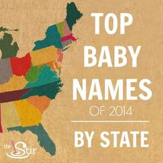Think you know which baby name is your state's favorite? Check the list to see if you guessed right! http://thestir.cafemom.com/pregnancy/185900/most_popular_baby_names_by