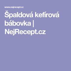 Špaldová kefírová bábovka | NejRecept.cz