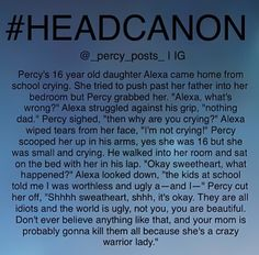 So now we describe Annabeth as a crazy warrior lady
