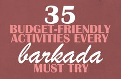 35 Budget-Friendly Activities Every Barkada Must Try Filipino Recipes, Manila, Philippines, Budgeting, Have Fun, Goals, Activities, Future, Friends