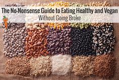 The No-Nonsense Guide to Eating Healthy and Vegan Without Going Broke (No Meat Athlete) Whole Food Recipes, Vegan Recipes, No Meat Athlete, Clean Eating, Healthy Eating, Eating Vegan, Stay Healthy, Healthy Fats, Low Carb Breakfast