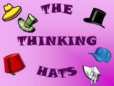 De Bono's Thinking Hats--Power Point and printable posters Thinking Strategies, Thinking Skills, Critical Thinking, Thinking Maps, Creative Teaching, Teaching Tools, Teacher Resources, Teaching Ideas, Classroom Organisation