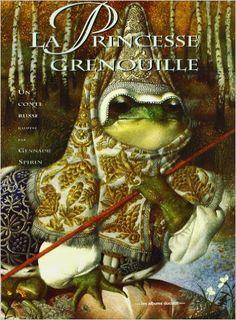 Amazon.fr - La princesse grenouille : Un conte russe - Patrick Lewis, Gennadij Spirin - Livres