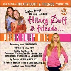 pictures of sing the hits of hilary duff & friends cd | Hilary Duff & Friends - Break Away Hits (karaoke) (豆瓣)