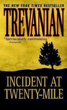 delightful offer @francopatrici11 urt. 25 (1999-07-15) Incident at Twenty-Mile, Trevanian, St. Martin's Paperbacks, Mass M http://gekoo.co/buy/01/?query=311269303004 …