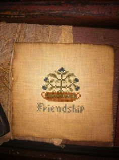 Early Sampler ~Cross Stitch ~Friendship~ Floral Motif Heirloom Look #NaivePrimitive