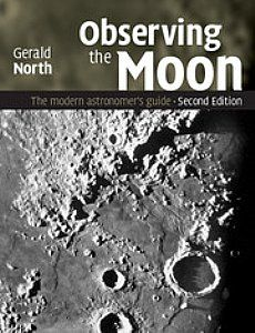 Observing the Moon - The Modern Astronomer's Guide - SCS Astro http://www.scsastro.co.uk/catalogue/observing-the-moon-the-modern-astronomers-guide.htm