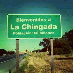 Vamos pa la Chingada