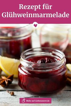 Mulled wine jam: recipe for the Christmas spread - Here you will find the simple recipe for a delicious mulled wine jam – of course with a shot. Jam Recipes, Best Dessert Recipes, Mexican Food Recipes, Delicious Desserts, Cooking Recipes, Ketchup, Chutney, Holiday Party Appetizers, Sauce Barbecue