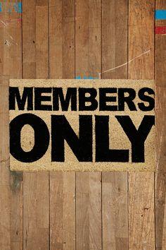 Members Only Door Mat
