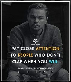 Pay Close Attention -- For More Quotes Follow @idiotic.world -- #money #motivation #success #cash #wealth #grind #lifestyle #business #entrepreneur #luxury #moneymaker #work #successful #hardwork #life #hardworkpaysoff #businessman #passion #millionaire #love #networkmarketing #businessowner #motivational #desire #entrepreneurship #stacks #entrepreneurs #smile #idiotic_world #instagood