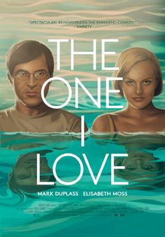 The One I Love |2014|  #365MoviesIn365Days