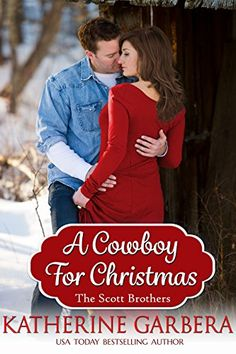 A Cowboy For Christmas (The Scott Brothers of Montana Book 1) by Katherine Garbera http://www.amazon.com/dp/B00GEHN4I8/ref=cm_sw_r_pi_dp_EObAwb05SCDSY