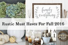 Rustic Must Haves For Fall2016