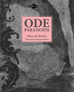 ode paranoide, marco de menezes, poesia, 2010, ed. modelo de nuvem, brasil