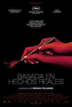 Based on a True Story (2017-France) dir. Roman Polanski Hd Streaming, Streaming Movies, Hd Movies, Movies Online, Movies And Tv Shows, Movie Tv, Roman Polanski, Eva Green, Buy Posters
