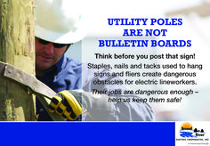 Please remember: UTILITY POLES ARE NOT BULLETIN BOARDS!