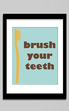 Spring sales Nursery art, Bathroom art – Brush your teeth Bathroom Prints, Bathroom Art, Bathroom Ideas, Handmade Baby Items, Handmade Gifts, Spring Sale, Nursery Art, Art Brush, Teeth