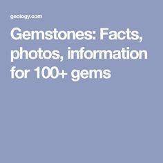 Gemstones: Facts, photos, information for 100+ gems