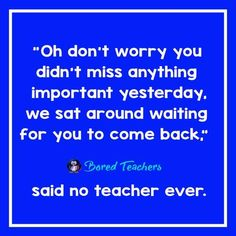 "23 ""Said No Teacher Ever"" Quotes To Get You Through Another School Day – Bored Teachers #ThankYouTeacher"