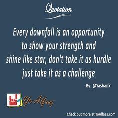 YoAlfaaz Quotation  Original Post: http://www.yoalfaaz.com/27291  #YoAlfaaz #quotation #writer #writersblock #quotations #reader #readers #english #quotelove #quote #quotes #quoteoftheday #quotestoliveby #writersofinstagram #readersofinstagram #challenge #strength #opportunity