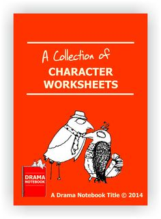 FREE with Drama Notebook membership! Here's a packet of graphically designed character worksheets to suit all ability levels, from young children to advanced students. Includes: Character worksheet for younger students Character worksheets for intermediate students Character workheets for advanced students Fictional background prompts worksheet Character objectives and tactics worksheet Register at www.dramanotebook.com and find the worksheet packet in the Beginning Acting section.