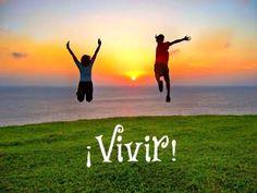 LIVE-LIVED-LIVED- VIVIR