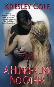 A Hunger Like No Other by Kresley Cole  (Paranormal romance)