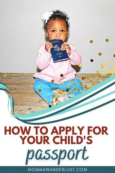 If you're getting ready to take an international family trip, one of the first steps in the planning process is to make sure that everyone in your family has a passport – that includes the smallest members as well. Getting a passport for a minor is a bit more nuanced than the adult application process. So, here's a quick guide on how to apply for a passport for your child! Packing Tips For Travel, Travel Advice, Travel With Kids, Family Travel, Passports For Kids, Getting A Passport, Long Flight Tips, Flying With A Baby, Fun Places To Go