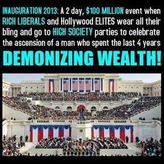 "Inauguration 2013.....  Only wealthy Republicans and other conservatives are ""demons""!"