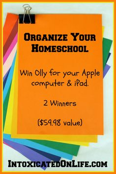 Organize Your Homeschool Win Olly for your Apple Computer & iPad (2 winners - $59.98 value)