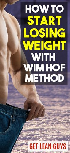 How to Start Losing Weight with Wim Hof Method