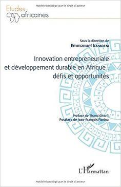 Innovation entrepreneuriale et développement durable en Afrique : défis et opportunités