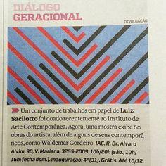 A exposição de Luiz Sacilotto em cartaz no Instituto De Arte Contemporânea saiu em destaque no Divirta-se Estadão. A entrada é GRATUITA! O IAC fica dentro do prédio do Centro Universitário Belas Artes de São Paulo na Vila Mariana.