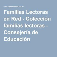Familias Lectoras en Red - Colección familias lectoras - Consejería de Educación