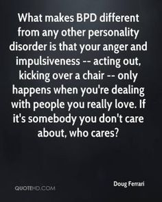 Borderline Personality Disorder Quotes. QuotesGram