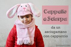 Come fare un cappello e sciarpa da un asciugamano con cappuccio. Ogni giorno sarà come Carnevale o Halloween!