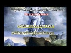 Ascension of the Lord~Gregorian Chants,in HD ,Thursday, May 9, 2013-Einsiedeln Benedictine Abbey, Switzerland.more info at end of video./The fortieth day after Easter Sunday, commemorating the Ascension of Christ into heaven, according to Mark 16.19, Luke 2451, and Acts 1;2. /The observance of this Feast is of great antiquity.